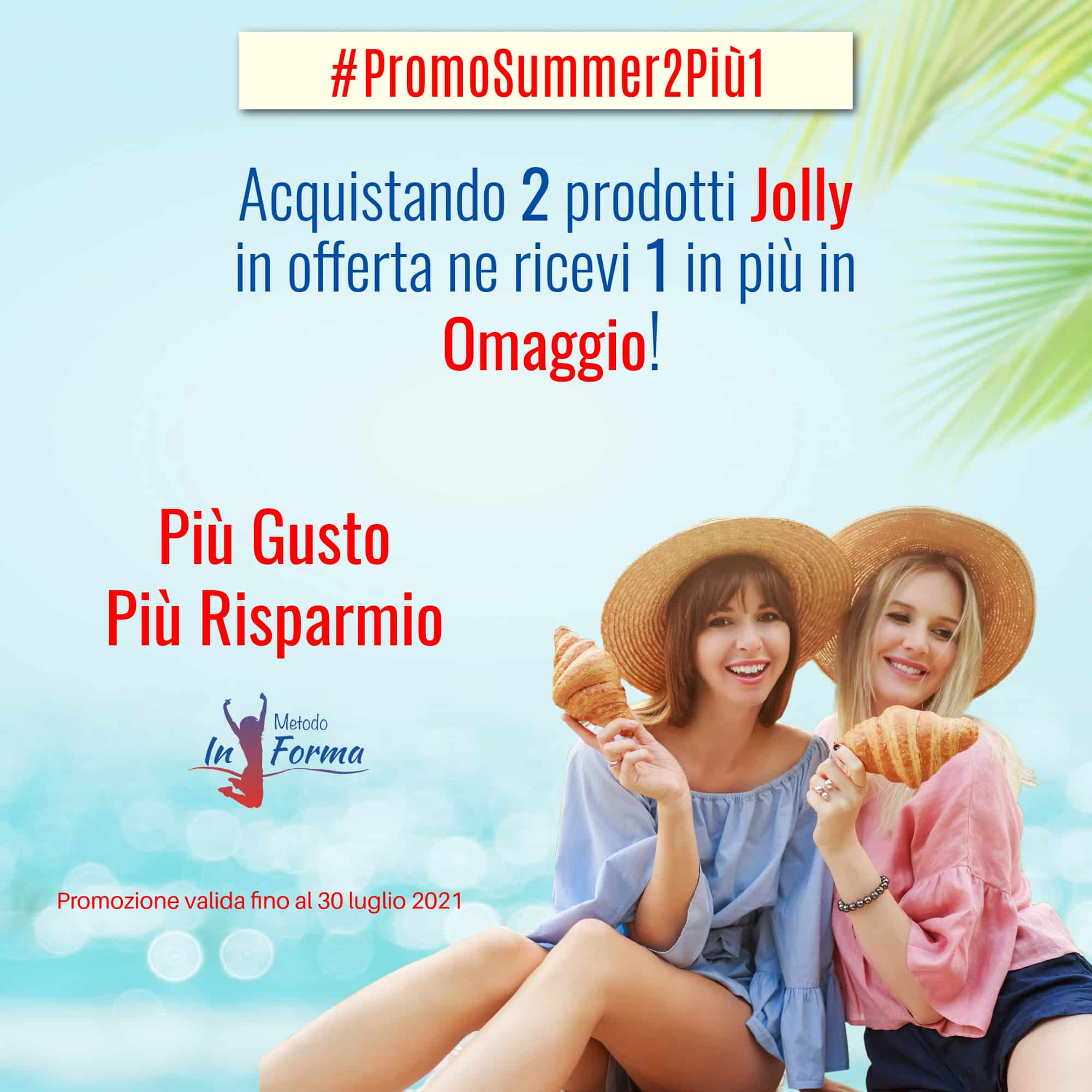 #PromoSummer2Più1 | Metodo InForma