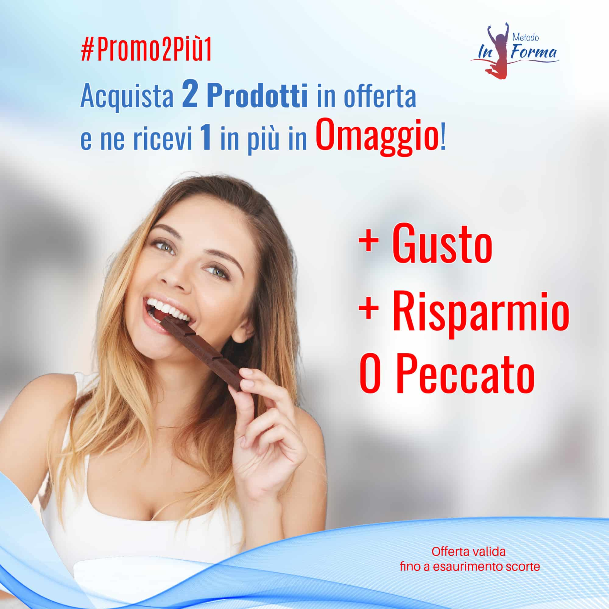 #Promo2Più1 d'autunno | Metodo InForma